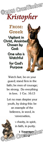 BM-AN39, Name Meaning Bookmark, Personalized with Bible Verse or Famous Quote, Kristopher Christopher Chris Kris german shepherd dog
