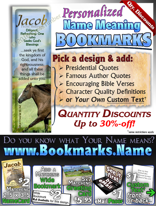 BM-AN48, Name Meaning Bookmark, Personalized with Bible Verse or Famous Quote, jacob brown horse houses