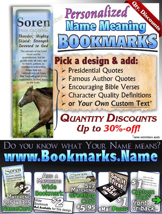 BM-AN49, Name Meaning Bookmark, Personalized with Bible Verse or Famous Quote, soren brown horse house