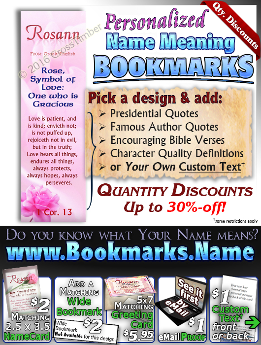BM-FL17, Name Meaning Bookmark, Personalized with Bible Verse or Famous Quote,, personalized, flower, rosann roses rose