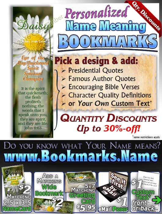 BM-FL36, Name Meaning Bookmark, Personalized with Bible Verse or Famous Quote,, personalized, floral flower, daisy white