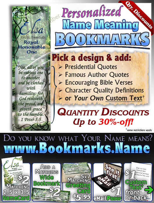 BM-SC08, Name Meaning Bookmark, Personalized with Bible Verse or Famous Quote, personalized, garden bridge Elsa